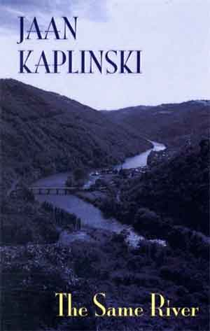 Jaan Kaplinski The Same River Estische roman