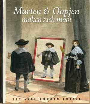 Marten & Oopjen maken zich mooi Gouden Boekje Rijksmuseum