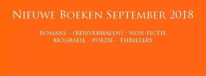 Nieuwe Boeken September 2018 Boekentips Recensies