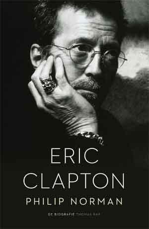 Philip Norman Eric Clapton Biografie