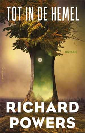 Richard Powers Tot in de hemel Recensie