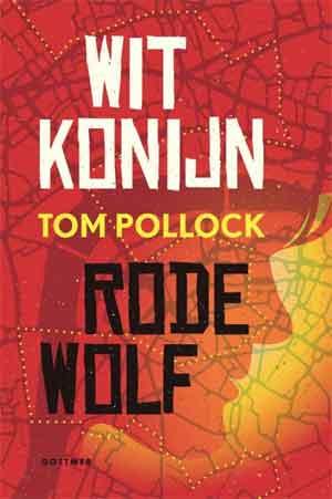 Tom Pollock Wit Konijn Rode Wolf Recensie