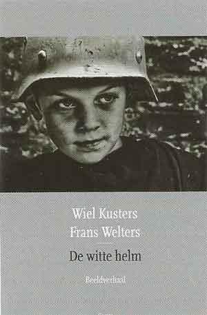 Wiel Kusters Frans Welters De witte helm Recensie