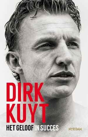 Boek Dirk Kuyt Het geloof in succes