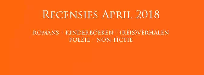 Boekrecensies April 2018 Reviews Nieuwe Boeken