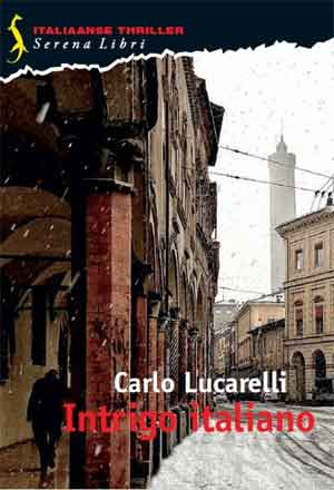 Carlo Lucarelli Intrigo Italiano Recensie