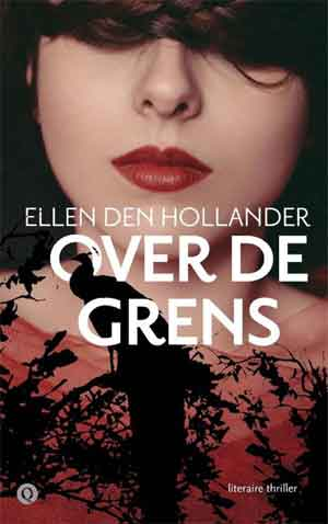 Ellen den Hollander Over de grens