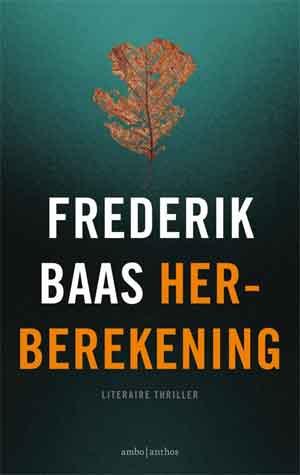 Frederik Baas Herberekening Recensie
