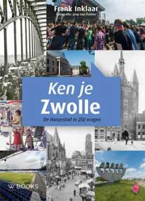 Ken je Zwolle Boek over Zwolle