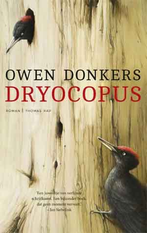 Owen Donkers Dryocopus Recensie