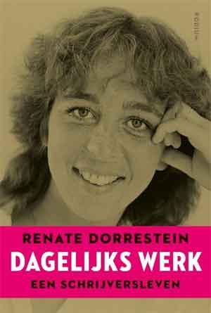 Renate Dorrestein Dagelijks werk Recensie