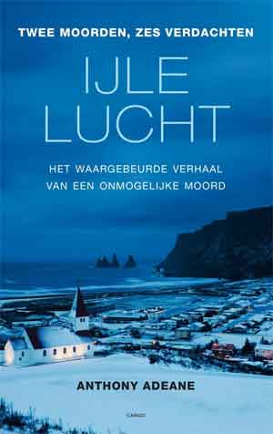 Anthony Adeane IJle lucht Recensie