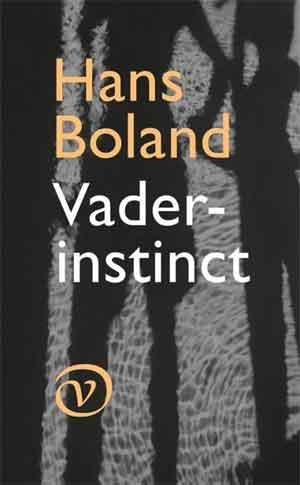Hans Boland Vaderinstinct Recensie
