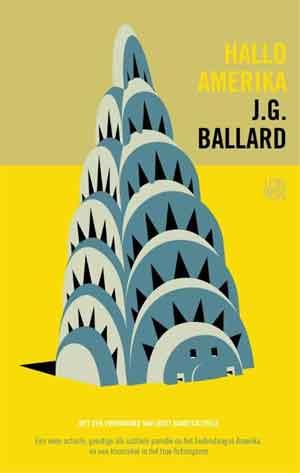 J.G. Ballard Hallo Amerika Recensie