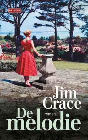 Jim Crace De melodie Recensie