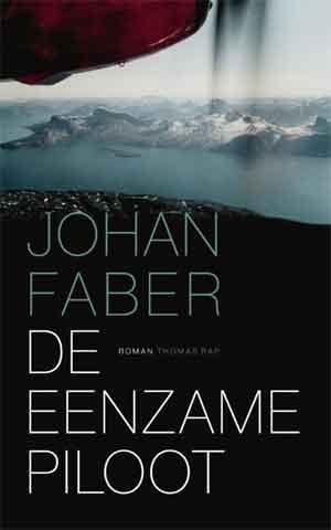 Johan Faber De eenzame piloot Recensie