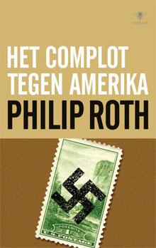 Philip Roth Roman Het complot tegen Amerika