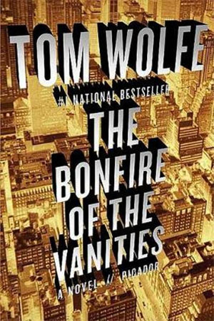 Tom Wolfe The Bonfire of the Vanities Roman uit 1987