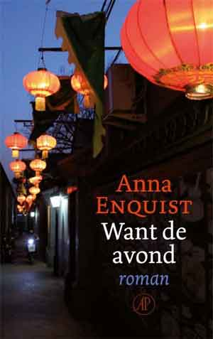 Anna Enquist Want de avond Recensie