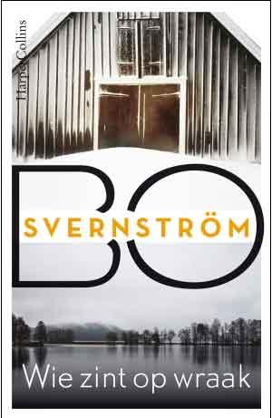 Bo Svernström Wie zint op wraak Recensie