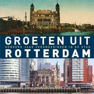Groeten uit Rotterdam Fotoboek