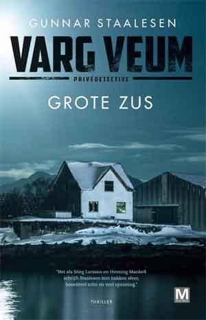 Gunnar Staalesen Varg Veum Grote zus Recensie