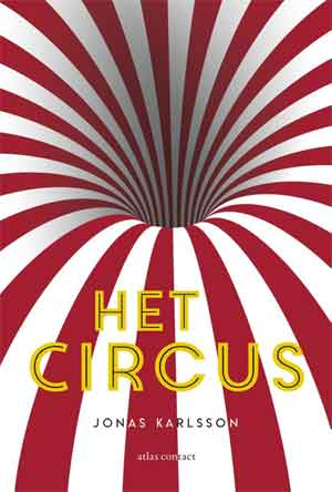 Jonas Karlsson Het circus Recensie