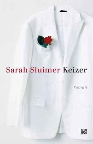 Sarah Sluimer Keizer Recensie