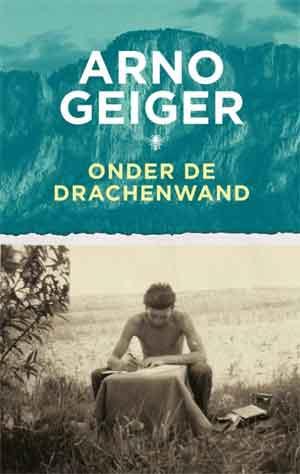 Arno Geiger Onder de Drachenwand Recensie