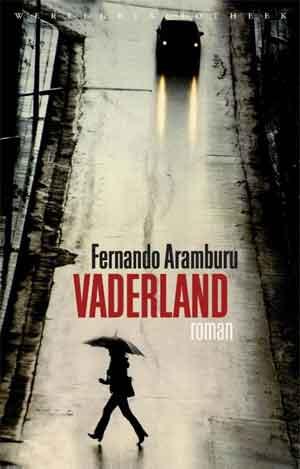 Fernando Aramburu Vaderland Recensie Baskische Roman