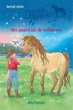 Gertrud Jetten Droompaarden Het paard uit de wildernis Recensie