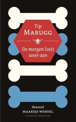 Tip Marugg De morgen loeit weer aan Recensie roman uit Curaçao