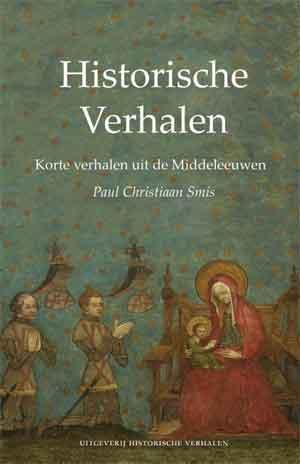 Paul Christiaan Smis Historische verhalen Recensie