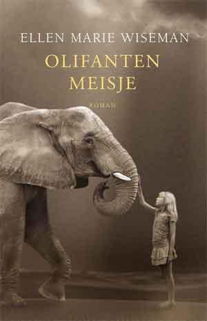 Ellen Marie Wiseman Olifantenmeisje Recensie
