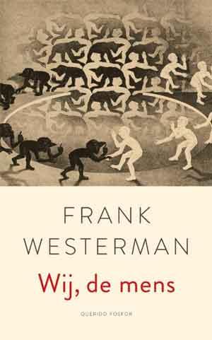Frank Westerman Wij, de mens Recensie