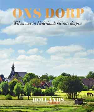 Hollands Glorie Ons dorp Recensie