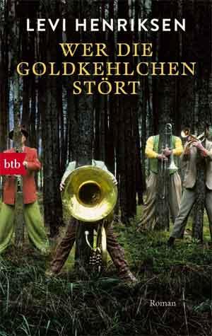 Levi Henriksen Wer die Goldkehlchen stört
