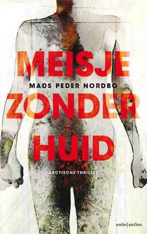 Mads Peder Nordbo Meisje zonder huid Recensie Groenland thriller