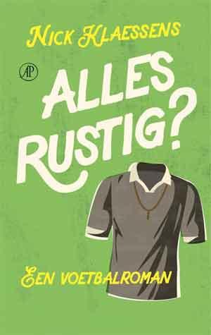 Nick Klaessens Alles rustig? Recensie Voetbalroman