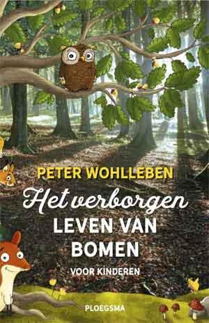 Peter Wohlleben Het verborgen leven van bomen voor kinderen Recensie