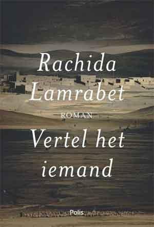 Rachida Lamrabet Vertel het iemand Recensie