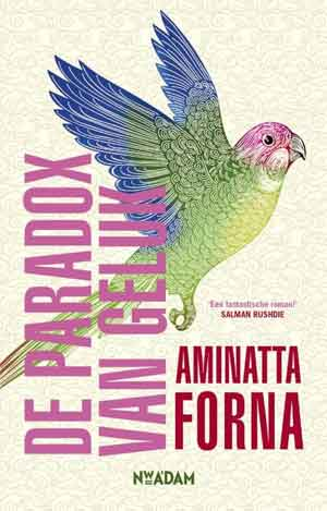 Aminatta Forna De paradox van geluk Recensie