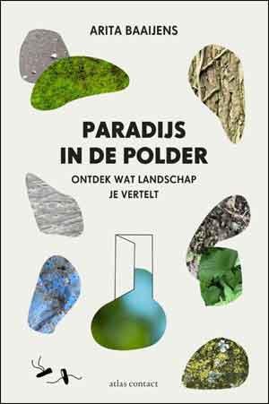 Arita Baaijens Paradijs in de polder