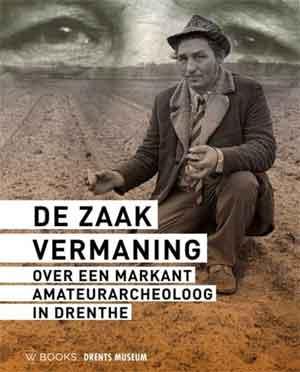 Boek over Tjerk Vermaning De zaak Vermaning Recensie