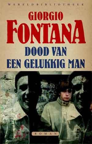 Giorgio Fontana Dood van een gelukkig man Recensie