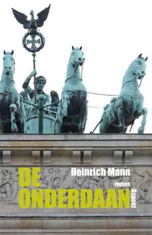 Heinrich Mann De onderdaan