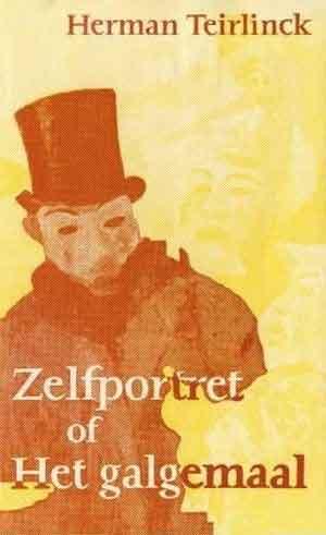 Herman Teirlinck Zelfportret of Het galgemaal