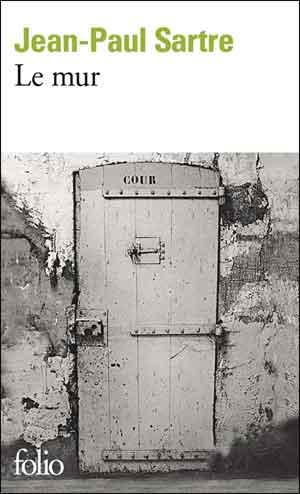 Jean-Paul Sartre Le mur