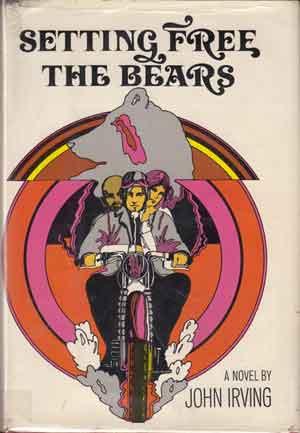 John Irving Setting Free the Bears Roman uit 1968