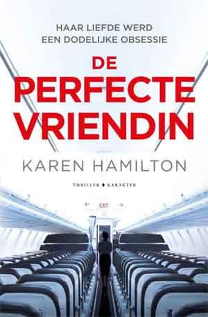 Karen Hamilton De perfecte vriendin